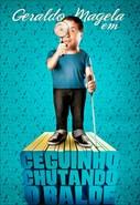 Geraldo Magela - Ceguinho Chutando o Balde
