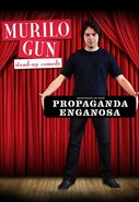 Murilo Gun - Propaganda Enganosa
