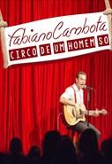 Fabiano Cambota - Circo de um Homem Só