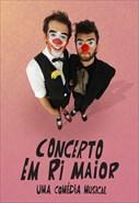 Concerto em Ri Maior - Uma Comédia Musical