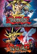 Yu-Gi-Oh! O Lado Negro das Dimensões + Yu-Gi-Oh