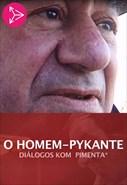 O Homem-Pykante - Diálogos com Pimenta