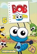 Bob Zoom - Volume 5