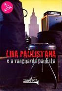 Lira Paulistana e a Vanguarda Paulista
