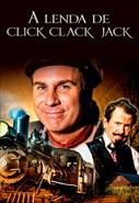 A Lenda de Click Clack Jack