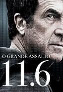 O Grande Assalto 11.6