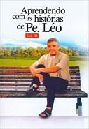 Aprendendo Com as Histórias de Padre Léo Vol. III