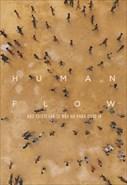 Human Flow - Não Existe Lar Se Não Há Para Onde Ir