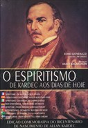 O Espiritísmo de Alan Kardec aos dias de hoje