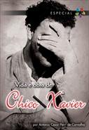 Vida e Obra de Chico Xavier