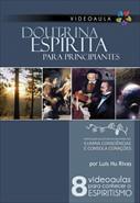 Doutrina Espírita para Principiantes Versão Unificada