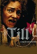 TILL, A Saga de um Herói Torto