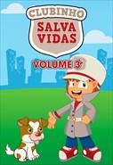 Clubinho Salva Vidas - Volume 3