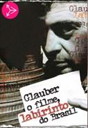 Glauber o Filme, Labirinto do Brasil