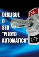 Desligue o Seu Piloto Automático