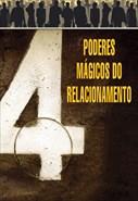 4 Poderes Mágicos do Relacionamento