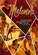 Melanina Carioca - Vivendo de Amor ao Vivo