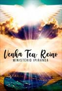 Ministério Ipiranga - Venha Teu Reino