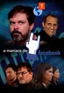 O Maníaco do Facebook