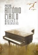 Pr. Antônio Cirilo - Músicas e Mensagens