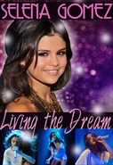 Selena Gomez - Living the Dream