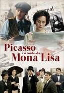 Picasso e o Roubo da Mona Lisa