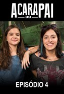A Cara do Pai - 2ª temporada - Episódio 4