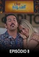 Cine Holliúdy - 1ª Temporada - Episódio 08