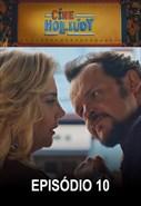 Cine Holliúdy - 1ª Temporada - Episódio 10