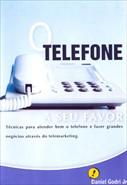 O Telefone a Seu Favor