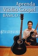 Aprenda Violão Gospel Básico