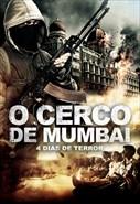 O Cerco de Mumbai - 4 Dias de Terror