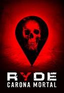 Ryde - Carona Mortal