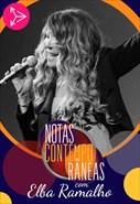 Notas Contemporâneas com Elba Ramalho