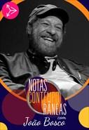 Notas Contemporâneas com João Bosco