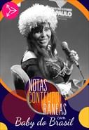 Notas Contemporâneas com Baby do Brasil