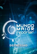 Mundo Maior Repórter - Depressão