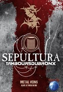 Sepultura e Les Tambours Du Bronx - Metal Veins - Alive At Rock In Rio