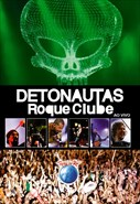 Detonautas - Roque Clube - Ao Vivo no Rock In Rio