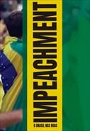 Impeachment - O Brasil nas Ruas