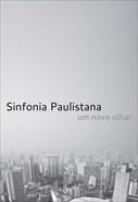 Sinfonia Paulistana - Um Novo Olhar
