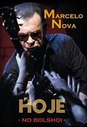 Marcelo Nova - Hoje no Bolshoi