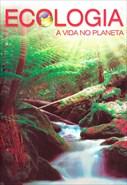 Ecologia - A Vida no Planeta