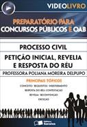 Processo Civil - Petição Inicial, Revelia e Resposta do Réu - Profa. Poliana Moreira Delpupo