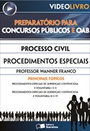 Processo Civil - Procedimentos Especiais - Prof. Wanner Franco