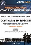 Direito Civil - Direito das Obrigações  - Contratos em Espécie II -  Prof. Christiano Cassettari