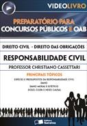 Direito Civil - Direito das Obrigações  - Responsabilidade Civil - Prof. Christiano Cassettari