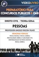 Direito Civil - Teoria Geral - Pessoas - Ângelo Rigon Filho