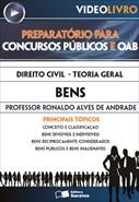 Direito Civil - Teoria Geral - Bens - Prof. Ronaldo Alves de Andrade