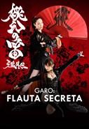 Garo - Flauta Secreta